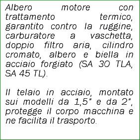 Motopompa autoadescante SA 30 TLA caratteristiche